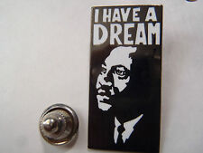 PIN'S I HAVE A DREAM MARTIN LUTHER KING