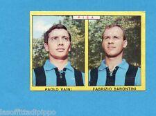 PANINI CALCIATORI 1966/67-Figurina - VAINI+BARONTINI - PISA -Recuperata