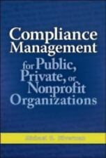 Compliance Management for Public, Private, or Non-Profit Organizations, Silverma