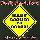 Baby Boomer on Board, Big Elastic Band, New