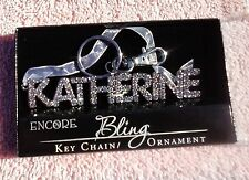 Encore Bling key chain Keychain/Ornament KATHERINE