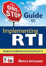 The One-Stop Guide to Implementing RTI: Academic and Behavioral...