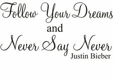NEVER SAY NEVER Justin Bieber wall art Sticker quote GIRL NURSERY wall sticker