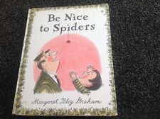 Be Nice to Spiders by Graham, Margaret Bloy vintage 1969 hardcover