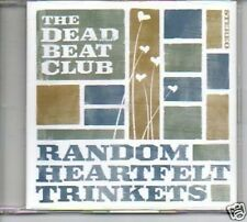 (O163) The Dead Beat Club, Random Heartfelt Trinkets