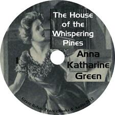 The House of the Whispering Pines, Audiobook by Anna Katharine Green on 1 MP3 CD