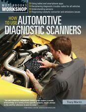 How To Use Automotive Diagnostic Scanners: Understand OBD-I and O. 9780760347737