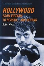 Hollywood from Vietnam to Reagan...and Beyond by Wood, Robin