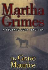 The Grave Maurice by Martha Grimes (2002, Hardcover)1st Edition