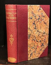 NATURAL LAW IN THE SPIRITUAL WORLD, Henry Drummond, Early LUXURY Edition, 1890s