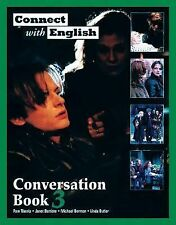 Connect with English Conversation Bk. 3 by Linda Butler, Michael Berman, Janet B