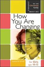 How You Are Changing: For Girls Ages 10-12 and Parents (Learning about Sex), Gra