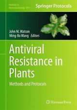 Methods in Molecular Biology Ser.: Antiviral Resistance in Plants : Methods...