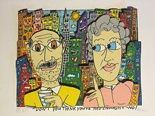 "James Rizzi: original 3D, ""DON'T YOU THINK YOU'VE HAD ENOUGH? NO!"", handsigniert"