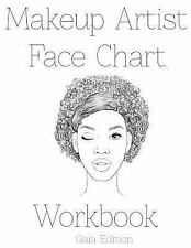 Makeup Artist Face Chart Workbook : Gaia Edition by sarie Smith (2016,...
