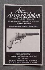 Publicité Aux armes d'antan armes anciennes  , french advert