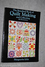 The Standard Book of Quilt Making and Collecting by Marguerite Ickis COLLECTIBLE