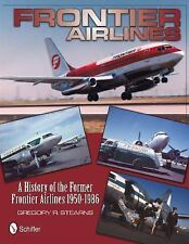 FRONTIER AIRLINES - NEW HARDCOVER BOOK