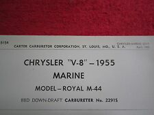 1955 CHRYSLER V-8 MARINE ROYAL M-44 CARTER CARBURETOR No.2291S SPEC & INFO SHEET