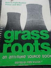 Grass Roots Anti Nuclear Reactor Against Atomic Energy 1980 1st Ed New York Vtg