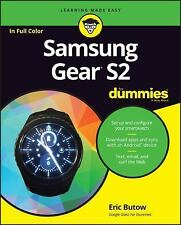 Samsung Galaxy Gear S2 for Dummies by Eric Butow and Dummies (2016, Paperback)