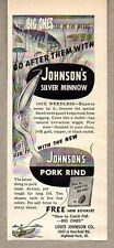 1952 Print Ad Johnson's Silver Minnow Fishing Lures Highland Park,IL Pork Rind