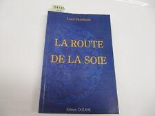 LUCE BOULNO ROUTE DE LA SOIE...