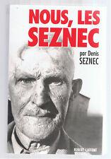 NOUS LES SEZNEC DENIS SEZNEC  ROBERT LAFFONT 1992  affaire seznec