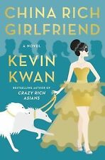 China Rich Girlfriend by Kevin Kwan (2015, Hardcover)