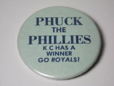 Vtg 1980 KANSAS CITY ROYALS World Series PHUCK THE PHILLIES MLB PIN George Brett