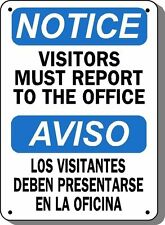"Notice Sign Visitors Must Report To Office 10x14"" Aluminum Bilingual OSHA Safety"