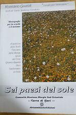 Romano Gualdi - Sei Paesi del Sole - Comunità Montanara Murgia SUD Bari