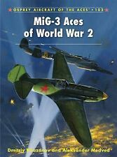 MIG-3 ACES OF WORLD WAR 2 (Osprey) (Soviet Fighter WWII, Russian Front)