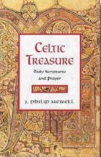 Celtic Treasure : Daily Scriptures and Prayer by J. Philip Newell (2005,...