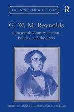 NEW - G.W.M. Reynolds: Nineteenth-Century Fiction, Politics, and the Press