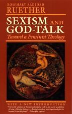 Sexism and God-Talk : Toward a Feminist Theology by Rosemary Radford Ruether...