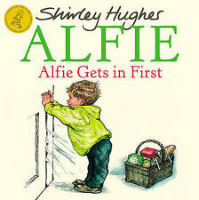 Preschool Story Book - ALFIE: ALFIE GETS IN FIRST by Shirley Hughes  NEW