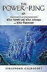 The Power of the Ring : The Spiritual Vision Behind the Lord of the Rings and...