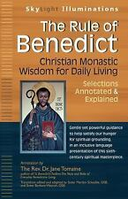 SkyLight Illuminations: The Rule of Benedict : Christian Monastic Wisdom for...