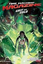 Time Machine Magazine: Grit and Gold by Brandon Terrell (2016, Hardcover)