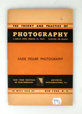 THE THEORY AND PRACTICE OF PHOTOGRAPHY, NUDE FIGURE PHOTOGRAPHY INFO BOOKLET