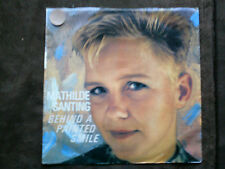 Idiot 7 inch Single BEHIND A PAINTED SMILE von MATHILDE SANTING (1982)