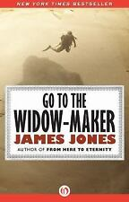 Go to the Widow-Maker, James Jones, New Books