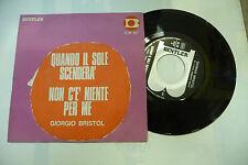 """GIORGIO BRISTOL""""QUNDO IL SOLE SCENDERA'-disco 45 giri BENTLER 1968 BEAT Italy"""""""