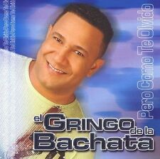 Pero Como Te Olvido by El Gringo de la Bachata (CD, Sep-2005, Mock & Roll)