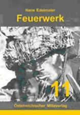 Edelmaier: FEUERWERK - Der Feuerkampf des Sturmgewehrschützen Taktik & Kampf NEU
