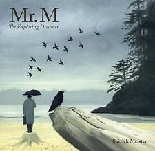 Mr. M : The Exploring Dreamer by Kallie George and Soizick Meister (2010,...