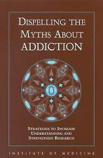 1997-11-20, Dispelling the Myths About Addiction: Strategies to Increase Underst