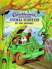 Crinkleroots Guide to Knowing Animal Habitats, Jim Arnosky, Good Book