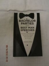 Bachelor Parties and Best Man Speeches by Dominic Bliss (2013)